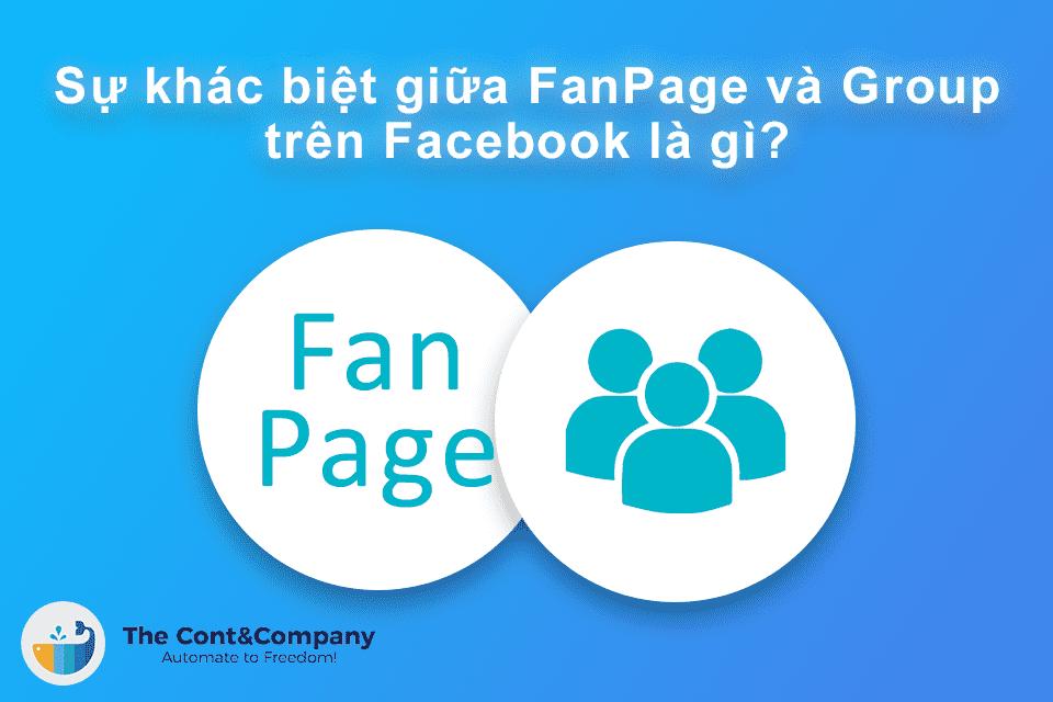 khác biệt giữa Fanpage và Group