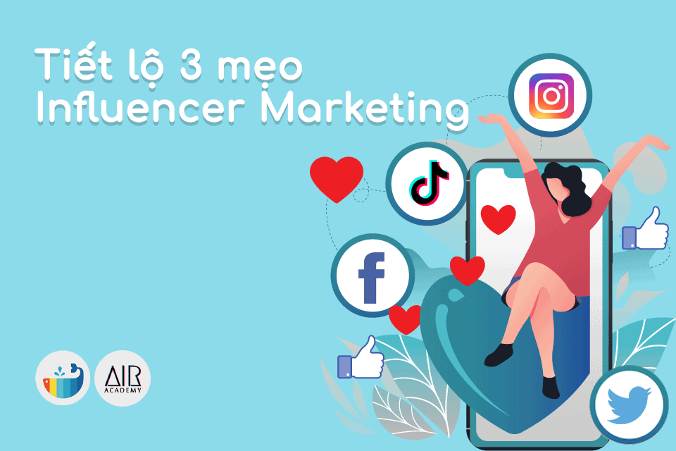 3 mẹo Influencer Marketing