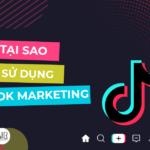TikTok Marketing - Những chiến thuật hữu ích khi bước vào cộng đồng TikTok
